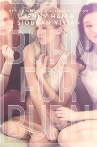 Book cover for Burn for Burn by Siobhan Vivian and Jenny Han