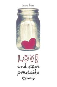 Book cover for Love and Other Perishable Items by Laura Buzo