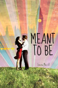Book cover for Meant To Be by Lauren Morrill