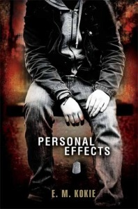 Book cover for Personal Effects by E.M. Kokie