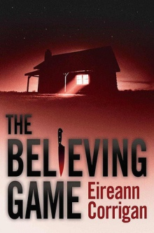 Book cover for The Believing Game by Eireann Corrigan