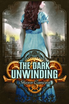 Book cover for The Dark Unwinding by Sharon Cameron