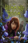Book cover for The Humming Room by Ellen Potter