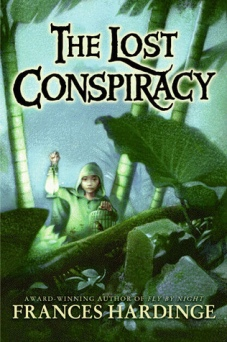 Book cover for The Lost Conspiracy by Frances Hardinge