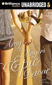 Book cover for Amy and Roger's Epic Detour by Morgan Matson