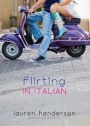 Book cover for Flirting in Italian by Lauren Henderson