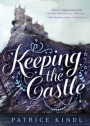 Book cover for Keeping the Castle by Patrice Kindl