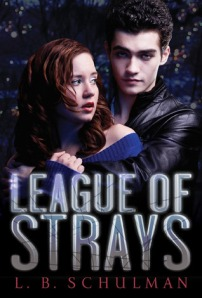 Book cover for League of Strays by L.B. Schulman