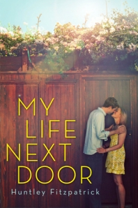 Book cover for My Life Next Door by Huntley Fitzpatrick