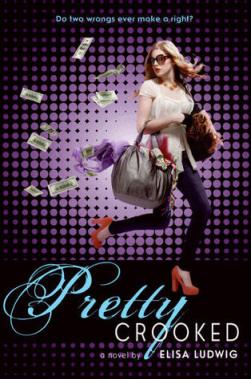 book cover for Pretty Crooked by Elisa Ludwig