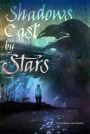 Book cover for Shadows Cast By Stars by Catherine Knutsson