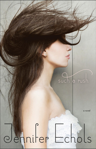 Book cover for Such a Rush by Jennifer Echols
