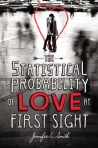 Book cover for The Statistical Probability of Love at First Sight by Jessica E. Smith