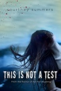 Book cover for This Is Not A Test by Courtney Summers