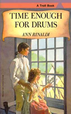 Book cover for Time Enough for Drums by Ann Rinaldi
