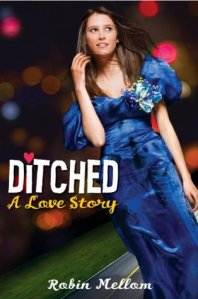 Book cover for Dtiched: A Love Story by Robin Mellom