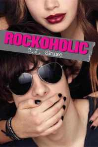 Book cover for Rockoholic by C.J. Skuse