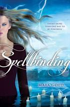 Book cover for Spellbinding by Maya Gold