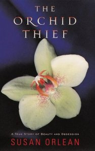 book cover for The Orchid Thief by Susan Orlean