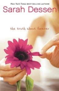 book cover for The Truth About Forever by Sarah Dessen