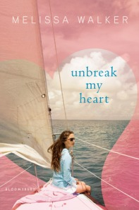 Book cover for Unbreak My Heart by Melissa C. Walker