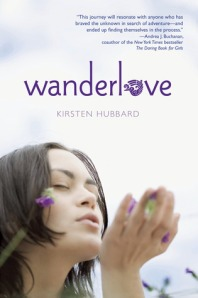 Book cover for Wanderlove by Kirsten Hubbard