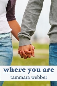 Book cover for Where You Are by Tammara Weber