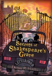 Book cover for Secrets of Shakespeare's Grave by Deron R. Hicks