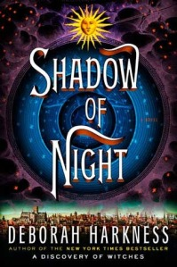 Book cover for Shadow of Night by Deborah Harkness