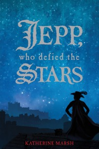 Book cover for Jepp, Who Defied the Stars by Katherine Marsh