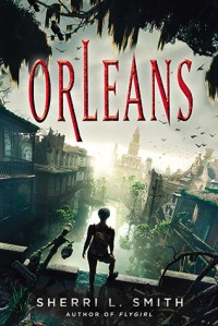 book cover for Orleans by Sherri L. Smith