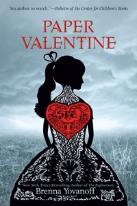 book cover for paper valentine by brenna yovanoff