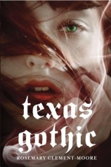 Book cover for Texas Gothic by Rosemary Clement Moore