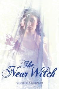 book cover for The near Witch by Victoria Schwab