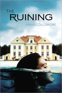 the ruining by Anna Collamore