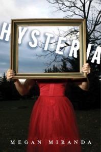 book cover for hysteria by megan miranda