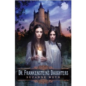 Book cover for Dr. Frankenstein's Daughters by Suzanne Weyn