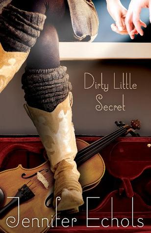 Book cover for Dirty Little Secret by Jennifer Echols