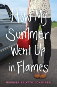 book cover for how my summer went up in flames by jennifer salvato doktorski